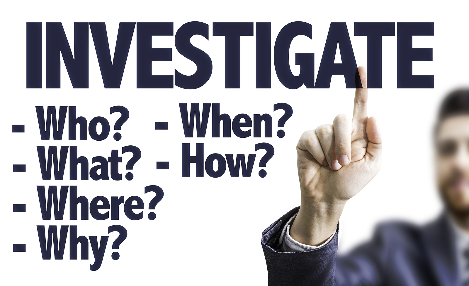 Business man pointing the text: Investigate